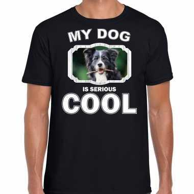 Border collie honden t-shirt my dog is serious cool zwart voor heren