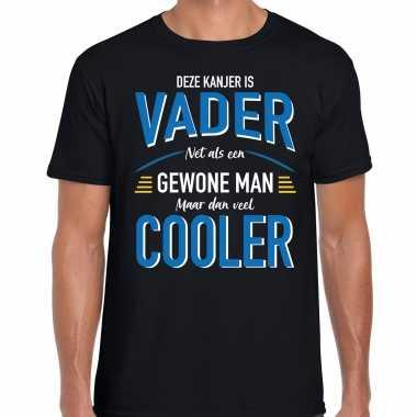 Deze kanjer is vader net als een gewone man maar dan veel cooler cadeau t-shirt zwart voor heren