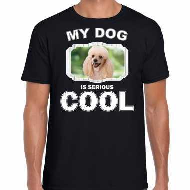Poedel honden t-shirt my dog is serious cool zwart voor heren