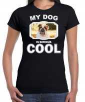 Britse bulldogs honden t shirt my dog is serious cool zwart voor dames