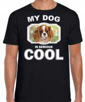 Charles spaniel honden t shirt my dog is serious cool zwart voor heren