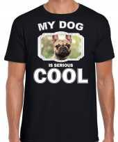 Franse bulldog honden t shirt my dog is serious cool zwart voor heren