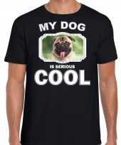 Mopshond honden t shirt my dog is serious cool zwart voor heren