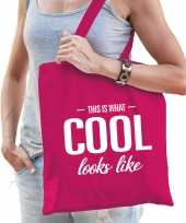 This is what cool looks like cadeau tas roze voor dames