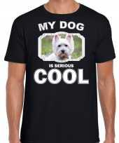 West terrier honden t shirt my dog is serious cool zwart voor heren