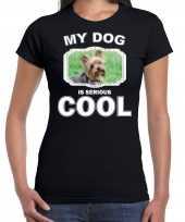Yorkshire terrier honden t shirt my dog is serious cool zwart voor dames